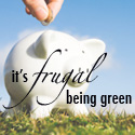 It's Frugal Being Green