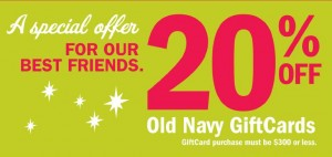 ON117 300x142 Old Navy: 20% off Gift Cards plus Deal