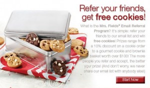 mrs fields cookies 300x176 Mrs Fields: Free Cookies When You Refer Friends