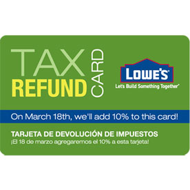 lowe's tax refund card
