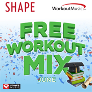 shape fwm june 180 FREE Workout Mix Song Downloads!