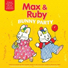 max and ruby FREE Max and Ruby Bunny Party, Wiggles, Just 4 Kids MP3 Album Download + Many More!