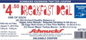 schnucks drive time deal 4 50 breakfast deal today 111 only 3 8pm Schnucks Drive Time Deal:  $4.50 Breakfast Deal (Today 1/11 ONLY 3 8pm)