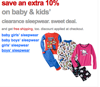 Screen Shot 2013 04 09 at 8.33.41 AM Target: 10% off Clearance Sleepwear and Free Shipping