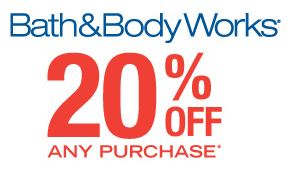 bath Bath and BodyWorks 20% Off Printable Coupon