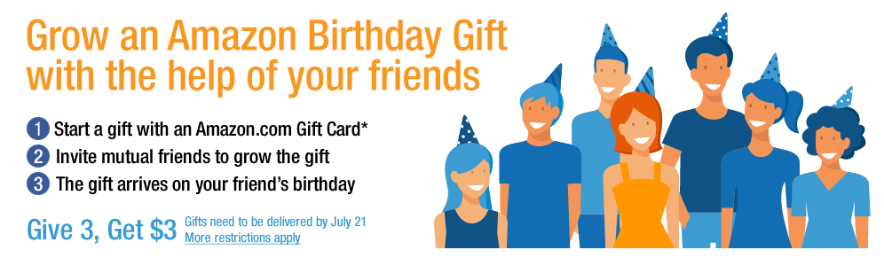 amazon b day Amazon Birthday Gift: Give 3 Get $3 Credit Promotion