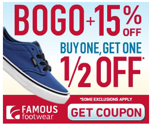 famous Famous Footwear BOGO 50% Off + 15%   20% Printable Coupon
