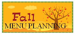 fall menu planning