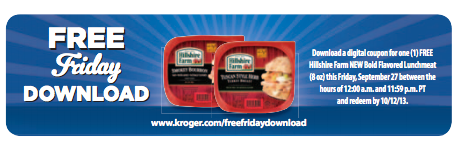 freebie Kroger Shoppers: FREE Hillshire Farm NEW Bold Flavored Lunchmeat with Digital Coupon (Load Now)