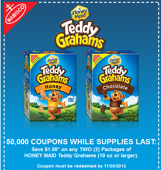 "Save $1 off 2 Honey Maid Teddy Grahams Graham Snacks 10 oz or larger Coupon!Available to the first 50, This coupon can be mailed also. You just need to click the ""help"" button at the bottom right side of the printable coupon page and then you will see the mailing option."
