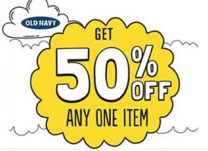 Great 50% OFF One Item Old Navy Printable!