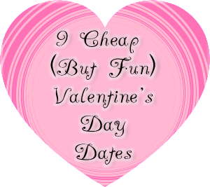 Cheap Valentine's Day Dates