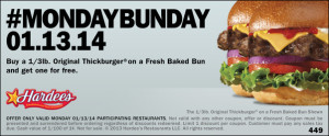 monday bunday 1.13 300x124 Today Only Buy One Get One Free Original Six Dollar Thickburger on a Fresh Baked Bun