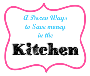 save money in the kitchen 300x254 A Dozen Ways to Save Money in the Kitchen