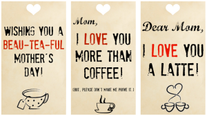 FREE Printable Mother's Day Gift Tags For Caffeine Lovers!