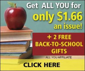 ALL You Magazine Offer: One Year for $1.66/Issue + Free $5 Walmart Gift Card & Back to School Guide!