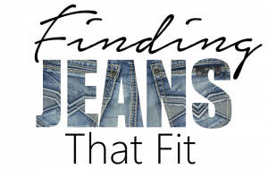 Finding Jeans that fit
