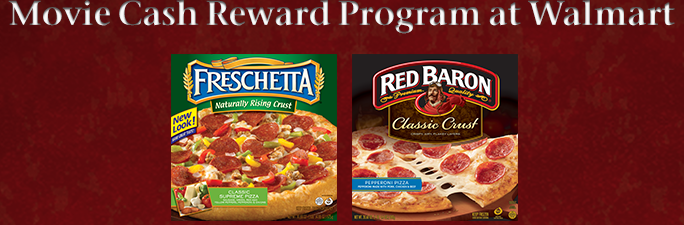 $10 Movie Credit From Walmart wyb Red Baron or Freschetta Frozen Pizzas!