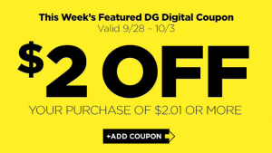 *HOT* $2 off DG Purchase of $2.01!
