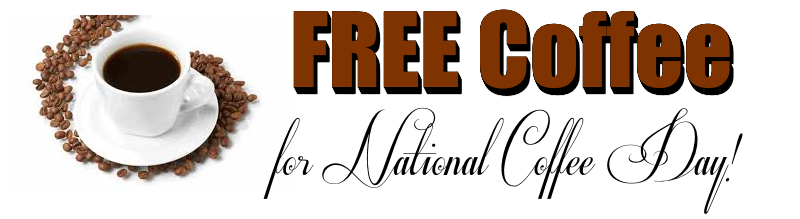 Score a FREE Cup o' Joe Today for National Coffee Day!