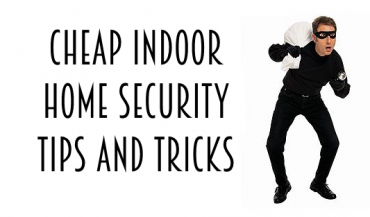 Cheap indoor home security