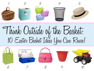 Easter Basket Ideas That You Can Reuse