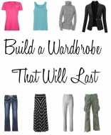 Build a Wardrobe that will last