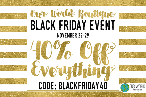 Our World Boutique BLack Friday Event Horizontal Image